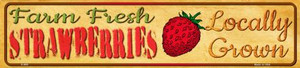 Farm Fresh Strawberries Wholesale Small Street Signs K-665