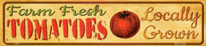 Farm Fresh Tomatoes Wholesale Small Street Signs K-681