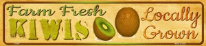 Farm Fresh Kiwis Wholesale Small Street Signs K-684