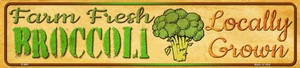 Farm Fresh Broccoli Wholesale Small Street Signs K-690