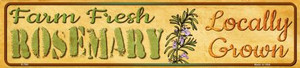 Farm Fresh Rosemary Wholesale Small Street Signs K-700