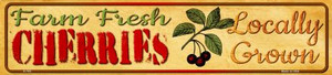 Farm Fresh Cherries Wholesale Small Street Signs K-702