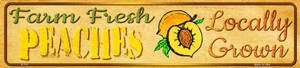 Farm Fresh Peaches Wholesale Small Street Signs K-711