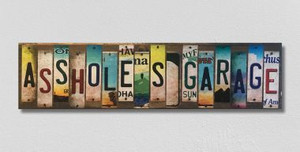 Asshole's Garage Wholesale Novelty License Plate Strips Wood Sign