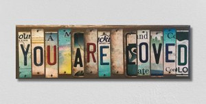 You Are Loved Wholesale Novelty License Plate Strips Wood Sign