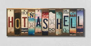 Hot As Hell Wholesale Novelty License Plate Strips Wood Sign
