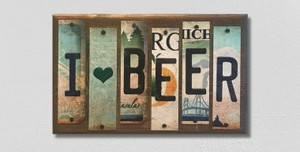 I Love Beer Wholesale Novelty License Plate Strips Wood Sign