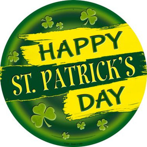 Happy St. Patrick's Day Wholesale Novelty Metal Circular Sign