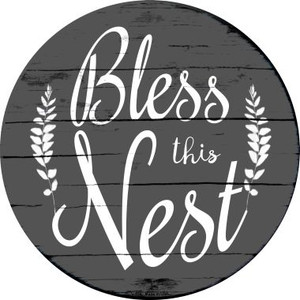 Bless the Nest Wholesale Novelty Metal Circular Sign