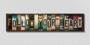Follow Your Heart Wholesale Novelty License Plate Strips Wood Sign