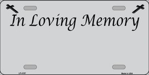 In Loving Memory Gray Background Wholesale Metal Novelty License Plate LP-4197