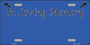 In Loving Memory Blue Background Wholesale Metal Novelty License Plate LP-4200