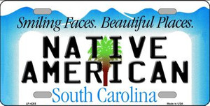Native American South Carolina Wholesale Metal Novelty License Plate LP-4265