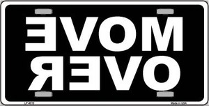 Move Over Black Wholesale Metal Novelty License Plate LP-4613