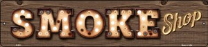 Smoke Shop Bulb Lettering Wholesale Small Street Signs K-821
