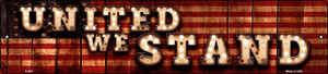 United We Stand Bulb Lettering American Flag Wholesale Small Street Signs K-853