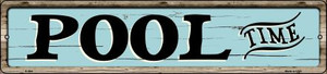 Pool Time Wholesale Small Street Signs K-864