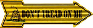 Don't Tread On Me Wholesale Novelty Arrow Sign A-653