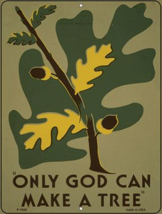 Only God Can Make A Tree Vintage Poster Wholesale Parking Sign P-1845