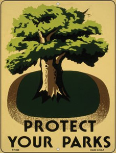 Protect Your Parks Vintage Poster Wholesale Parking Sign P-1860