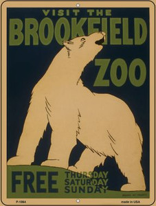 Visit Brookfield Zoo Vintage Poster Wholesale Parking Sign P-1864
