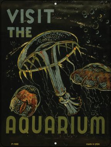 Visit the Aquarium Vintage Poster Parking Sign P-1868