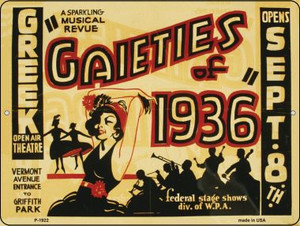 Gaieties of 1936 Vintage Poster Wholesale Parking Sign P-1922
