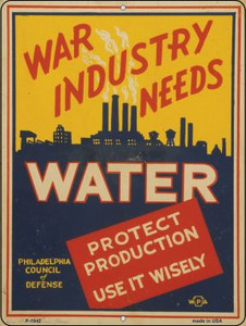 War Industry Needs Water Vintage Poster Wholesale Parking Sign P-1942