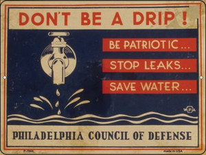 Dont Be a Drip Vintage Poster Wholesale Parking Sign P-1944