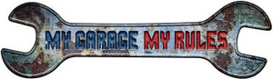 My Garage My Rules Wholesale Novelty Metal Wrench Sign W-147