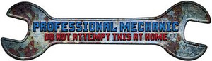Professional Mechanic Wholesale Novelty Metal Wrench Sign W-149