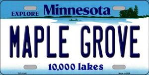 Maple Grove Minnesota State Novelty Wholesale License Plate LP-11042