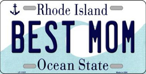 Best Mom Rhode Island State License Plate Novelty Wholesale License Plate LP-11221