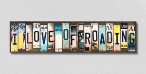 I Love OffRoading Wholesale Novelty License Plate Strips Wood Sign