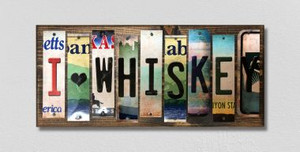 I Love Whiskey Wholesale Novelty License Plate Strips Wood Sign