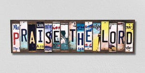 Praise the Lord Wholesale Novelty License Plate Strips Wood Sign WS-312