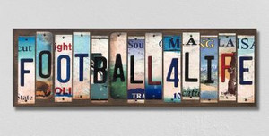 Football For Life Wholesale Novelty License Plate Strips Wood Sign