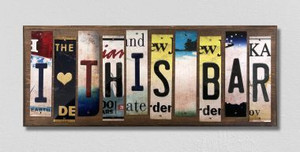 I Love This Bar Wholesale Novelty License Plate Strips Wood Sign WS-582