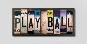 Play Ball Wholesale Novelty License Plate Strips Wood Sign