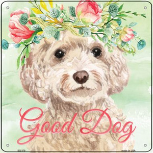 White Cockapoo Good Dog Wholesale Novelty Square Sign SQ-379