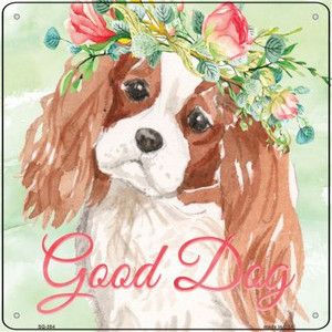 King Charles Spaniel Good Dog Wholesale Novelty Square Sign SQ-384