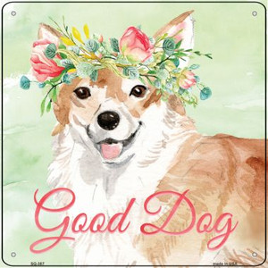Corgi Good Dog Wholesale Novelty Square Sign SQ-387