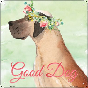 Great Dane Good Dog Wholesale Novelty Square Sign SQ-392