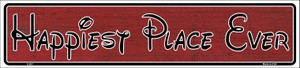 Happiest Place Ever Wholesale Novelty Metal Vanity Small Street Signs K-017