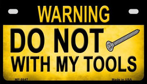 Do Not Screw Wholesale Metal Novelty Motorcycle License Plate MP-8647