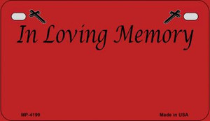 In Loving Memory Red Background Wholesale Metal Novelty Motorcycle License Plate MP-4199