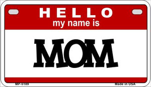 Mom Wholesale Metal Novelty Motorcycle License Plate MP-5189