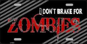 Don't Brake For Zombies Wholesale Metal Novelty License Plate
