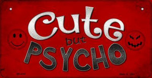 Cute But Psycho Wholesale Metal Novelty Bicycle License Plate BP-8781