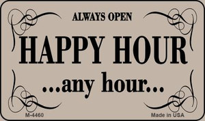 Happy Hour Any Hour Wholesale Metal Novelty Magnet M-4460